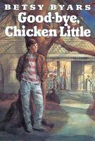 Goodbye Chicken Little