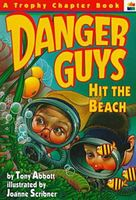 Danger Guys Hit the Beach