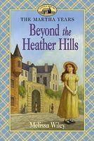 Beyond the Heather Hills