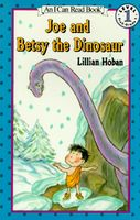 Joe and Betsy the Dinosaur