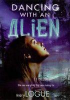 Dancing With an Alien