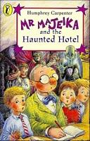 Mr. Majeika and the Haunted Hot