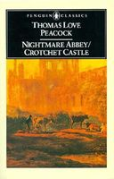Nightmare Abbey / Crotchet Castle