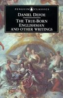 The True-Born Englishman & Other Writings