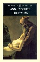 The Italian; Or The Confessional of the Black Penitents