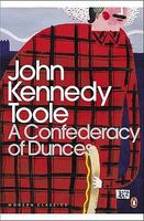 A Confederacy of Dunces by John Kenned Toole Jr.