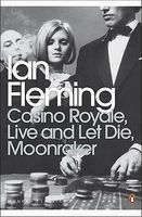 Casino Royale / Live and Let Die / Moonraker