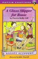 A Glass Slipper for Rosie