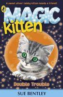 Magic Kitten Double Trouble