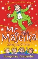 Mr. Majeika Joins the Circus