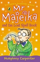 Mr. Majeika and the Lost Spell Book