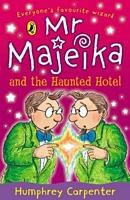 Mr. Majeika and the Haunted Hotel