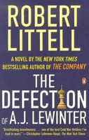 The Defection of A.J. Lewinter by Robert Littell