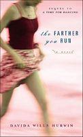 The Farther You Run
