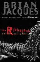 The Ribbajack: and Other Curious Yarns