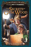 The Secrets of Grim Wood