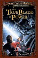 The True Blade of Power