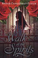 Walk of the Spirits