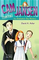 Cam Jansen and the Graduation Day Mystery