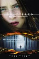 Shattered by Teri Terry