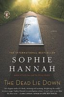 The Dead Lie Down / The Other Half Lives by Sophie Hannah