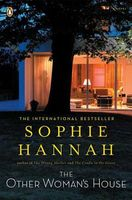 The Other Woman's House / Lasting Damage by Sophie Hannah