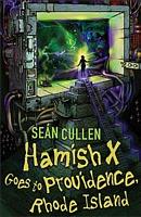 Hamish X Goes to Providence