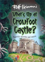 What's Up at Crowfoot Castle?: Spooky Puzzles and Mazes