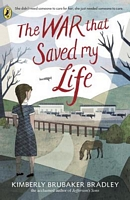The War That Saved My Life by Kimberley Brubaker Bradley