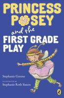 Princess Posey and the First Grade Play