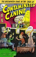 The Greenpatch Gang in the Case of the Contaminated Canine