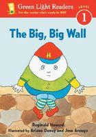 The Big, Big Wall