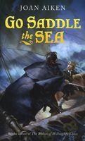 Go Saddle the Sea