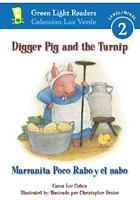 Digger Pig and the Turnip/Marranita Poco Rabo y El Nabo