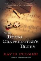 The Dying Crapshooter's Blues