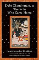 Debi Chaudhurani, Or, the Wife Who Came Home