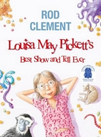 Louisa May Pickett's Best Show and Tell Ever