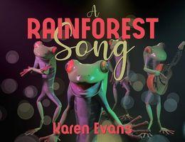 A Rainforest Song