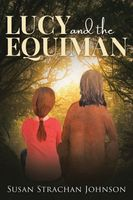 Lucy and the Equiman