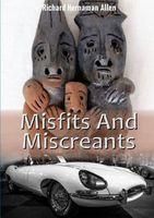 Misfits And Miscreants