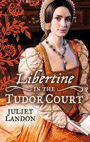 Libertine in the Tudor Court