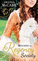 Mischief in Regency Society