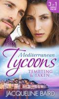 Mediterranean Tycoons: Tempting & Taken