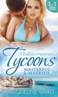 Mediterranean Tycoons: Masterful & Married