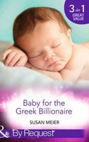Baby for the Greek Billionaire (By Request)