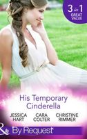 His Temporary Cinderella (By Request)