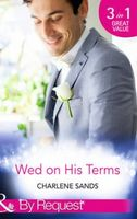 Wed on His Terms (By Request)