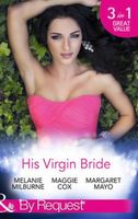 His Virgin Bride (By Request)