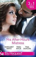 His After-Hours Mistress (By Request)