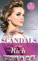 Scandals of the Rich